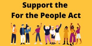 Support the For the People Act