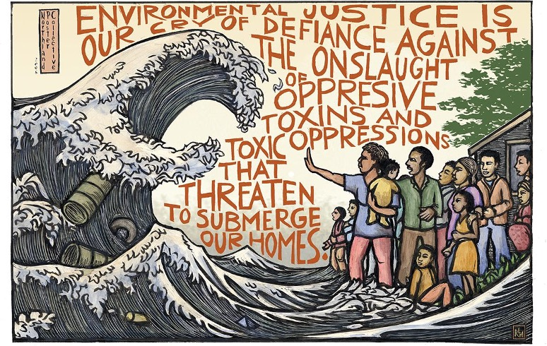 """Illustration of a tidal wave approaching a group of people on shore, one person with their hand up to the wave, and reads, """"Environmental justice is our cry of defiance against the onslaught of oppressive toxins and toxic oppressions that threaten to submerge our homes"""""""